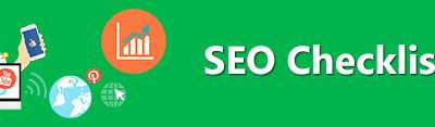 SEO Checklist 2017- A Step By Step Guide for SEO Beginners